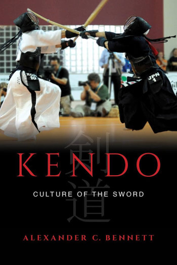 Kendo, Culture of the Sword - By Alexander C. Bennett