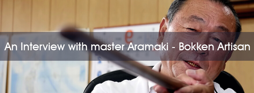 Master Aramaki, Bokken Craftsman